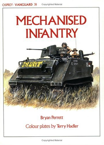 9780850455267: Mechanised Infantry (Vanguard)