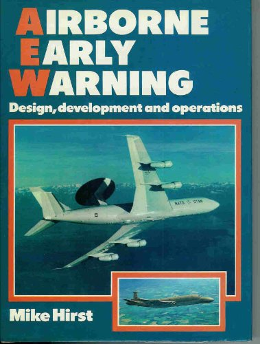 9780850455328: Airborne Early Warning: Design, Development and Operations