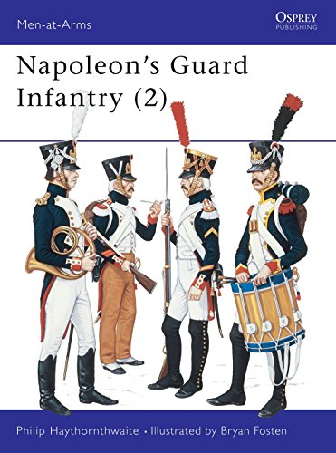 9780850455359: Napoleon's Guard Infantry (2) (Men at Arms Series, 160)