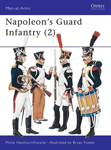 9780850455359: Napoleon's Guard Infantry: Vol 2 (Men-at-Arms)