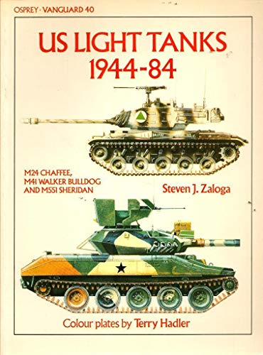 9780850455410: United States Light Tanks: Chaffee, Walker, Bulldog and Sheridan (Vanguard)
