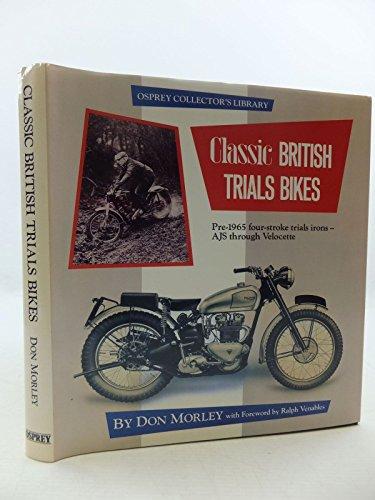 9780850455458: CLASSIC BRITISH TRIALS BIKES: Pre-1965 Four-stroke Trials Irons - A.J.S. Through Velocette