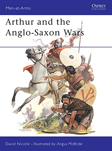 9780850455489: Arthur and the Anglo-Saxon Wars: Anglo-Celtic Warfare, A.D.410-1066 (Men-at-Arms)