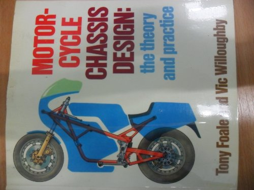 9780850455601: Motor Cycle Chassis Design: Practice and Theory