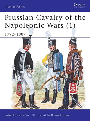 9780850455755: Prussian Cavalry of the Napoleonic Wars (1) : 1792-1807 (Men-At-Arms Series, 162)
