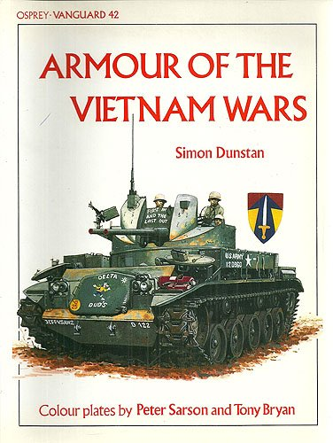 9780850455854: Armour of the Vietnam Wars (Vanguard)