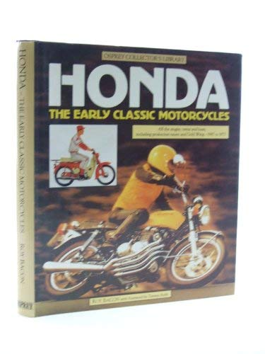 9780850455960: Honda: The Early Classic Motorcycles