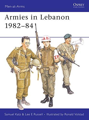 9780850456028: Armies in Lebanon, 1982-84 (Men at Arms Series, 165)
