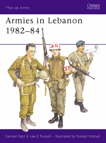 9780850456028: Armies in Lebanon 1982-84 (Men-at-Arms)