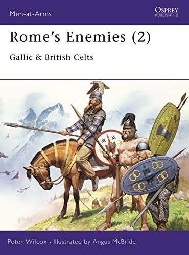 9780850456066: Rome's Enemies: Gallic and British Celts: 002