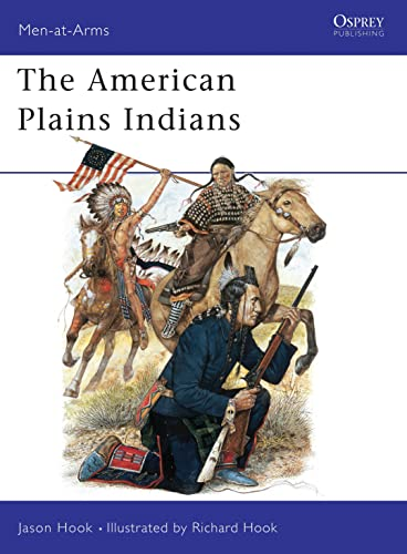 9780850456080: The American Plains Indians (Men-at-Arms)