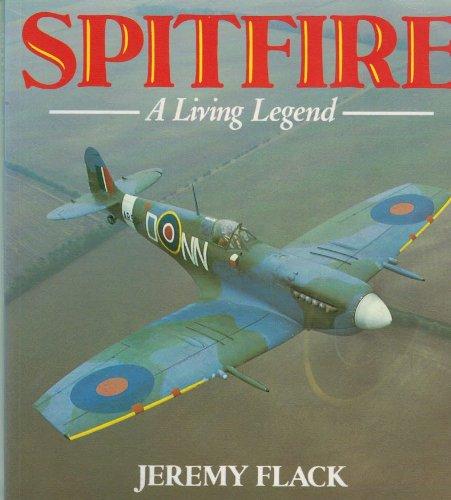 Spitfire: A Living Legend (Osprey Colour Series): Flack, Jeremy