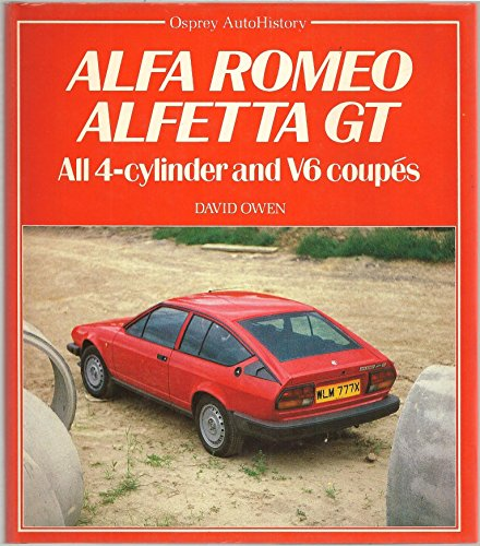 9780850456202: Alfa Romeo Alfetta GT - All 4 Cylinder and V6 Coupes