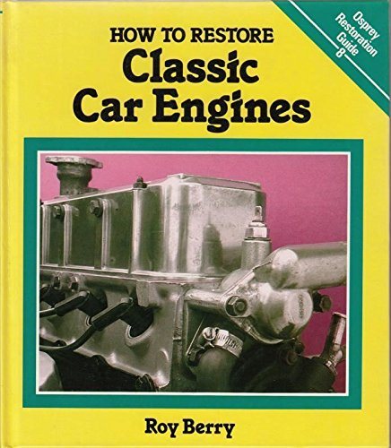 9780850456240: How to Restore Classic Car Engines