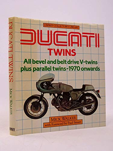 Ducati Twins (Osprey collector's library): Walker, Mick