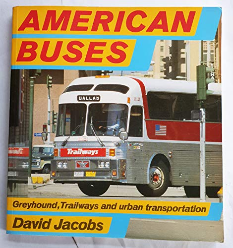 9780850456424: American Buses (Osprey colour series)