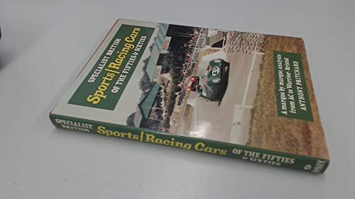Specialist British Sports / Racing Cars of the Fifties & Sixties. A Marque By Marque Analysis fro...