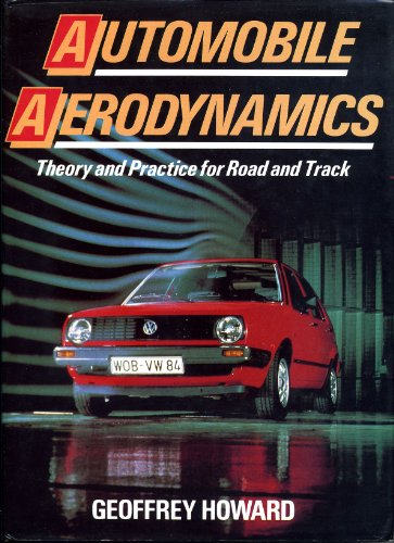 9780850456653: Automobile Aerodynamics: Theory and Practice for Road and Track