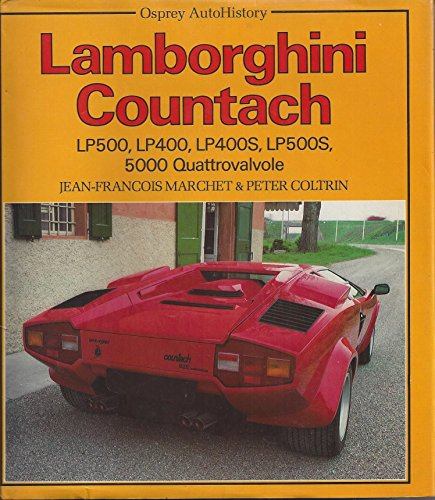 9780850456813: Lamborghini Countach: Lp 500, Lp 400, Lp 400 S, Lp 500 S, 5000 Quattrovalvole/110137Ae