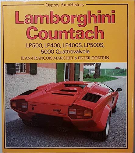 9780850456813: Lamborghini Countach: Lp 500, Lp 400, Lp 400 S, Lp 500 S, 5000 Quattrovalvole/110137Ae (Osprey Autohistory)