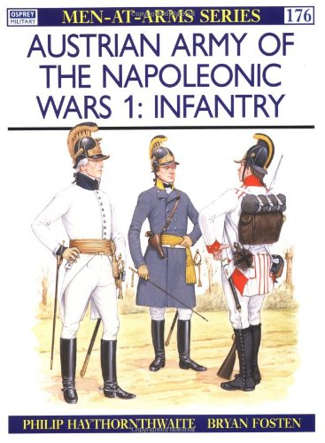 9780850456899: Austrian Army of the Napoleonic Wars (1): Infantry
