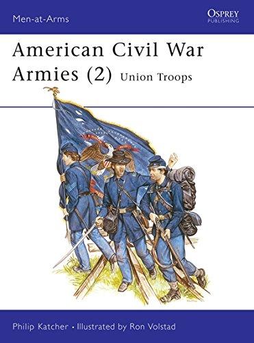 9780850456905: American Civil War Armies (2) : Union Troops (Men at Arms Series, 177)