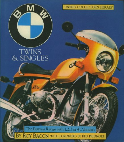 9780850456998: BMW Twins & Singles: The Postwar Range With 1,2,3 or 4 Cylinders