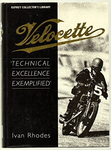 Velocette : Technical Excellence Exemplified: Ivan Rhodes