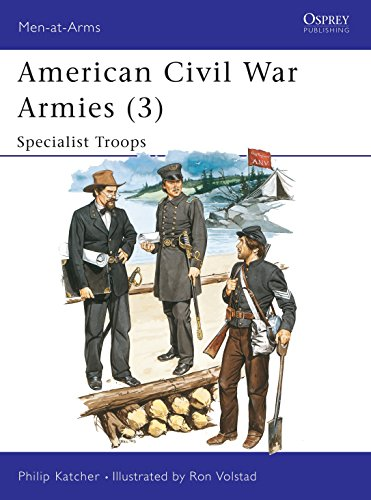 9780850457223: American Civil War Armies (3) : Specialist Troops (Men at Arms Series, 179)
