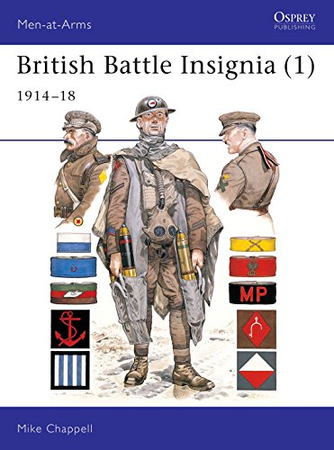 9780850457278: British Battle Insignia (1) : 1914-18 (Men-At-Arms, 182)