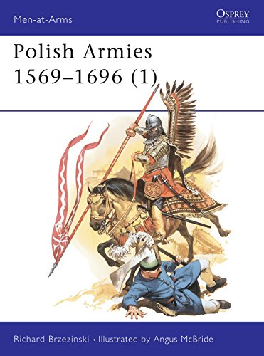 9780850457360: Polish Armies (1) : 1569-1696 (Men-At-Arms Series, 184)