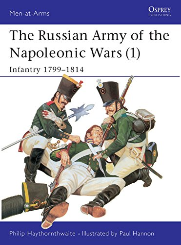 9780850457377: The Russian Army of the Napoleonic Wars (1) : Infantry 1799-1814 (Men-At-Arms Series, 185)