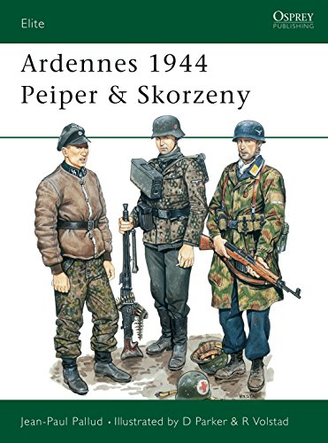 Ardennes 1944 Peiper & Skorzeny (Elite): Jean-Paul Pallud~David Parker