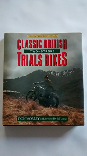 9780850457452: Classic British Two-Stroke Trials Bikes (Osprey collector's library)