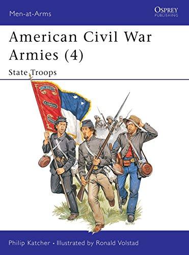 9780850457476: American Civil War Armies (4) : State Troops (Men-At-Arms Series, 190)