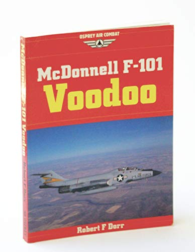 McDonnell F-101 Voodoo. Osprey Air Combat.
