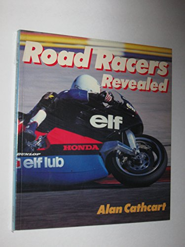 9780850457629: Road racers revealed (Osprey colour series)