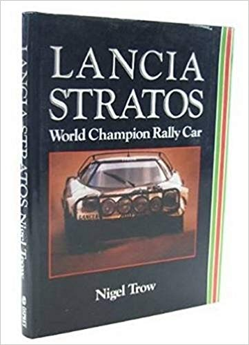 9780850457919: Lancia Stratos: World Champion Rally Car