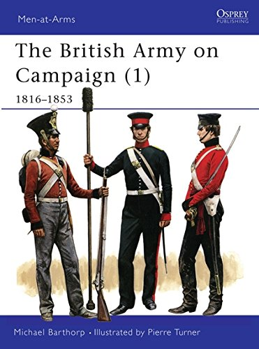 9780850457933: The British Army on Campaign (1), 1816-1853 (Men-At-Arms Series, 193)