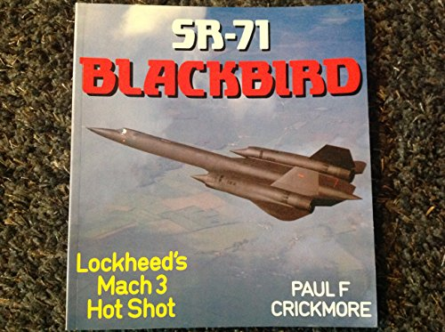 9780850457940: SR-71 Blackbird: Lockheed's Mach 3 Hot Shot (Osprey Colour Series)