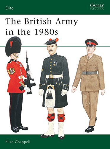 9780850457964: The British Army in the 1980s (Elite)