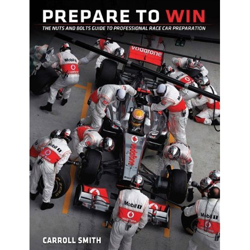 9780850458046: Prepare to Win: Nuts and Bolts Guide to Professional Race Car Preparation