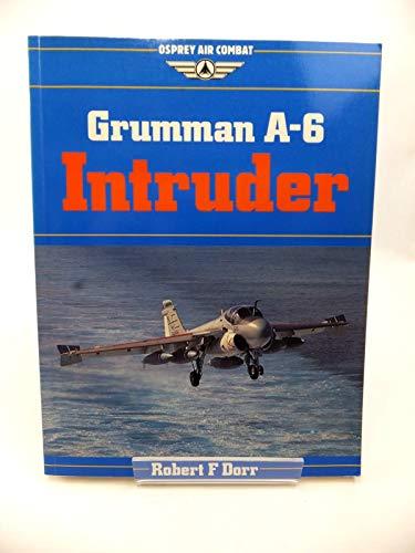 Grumman A-6 Intruder (Osprey Air Combat): Robert F. Dorr