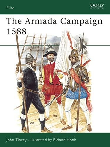 9780850458213: The Armada Campaign, 1588 (Elite)
