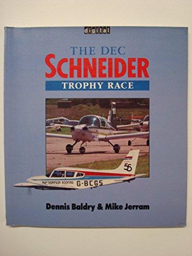 DEC SCHNEIDER TROPHY RACE (OSPREY COLOUR S.): DENNIS BALDRY, MICHAEL