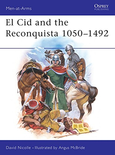 9780850458404: El Cid & the Reconquista 1050-1492