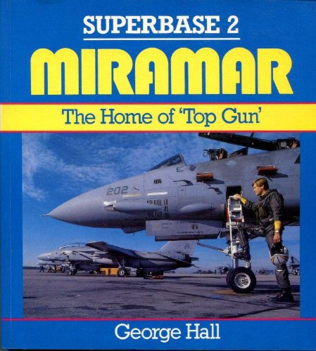 "Superbase 2 : Miramar . The Home of ""Top Gun"" .: Hall, George:"