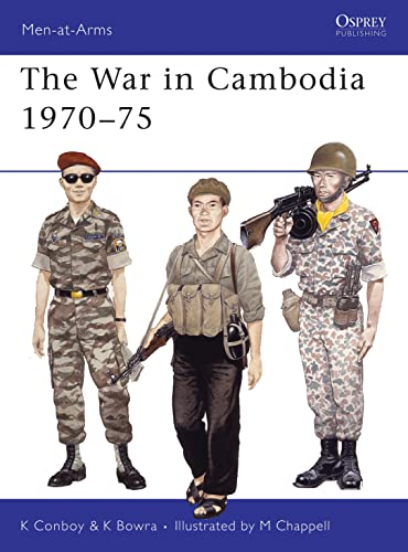 9780850458510: The War in Cambodia 1970–75 (Men-at-Arms)