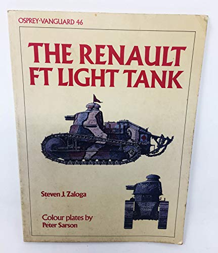 9780850458527: The Renault FT Light Tank (Vanguard)