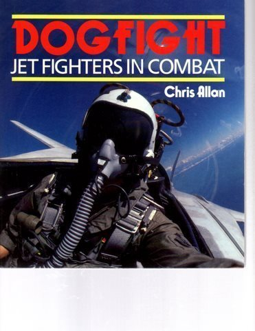 9780850458664: Dogfight: Jet Fighters in Combat (Osprey Colour Series)